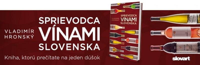 Sprievodca vínami Slovenska 2017 je v predaji
